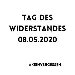 Tag des Widerstands 8. Mai 2020